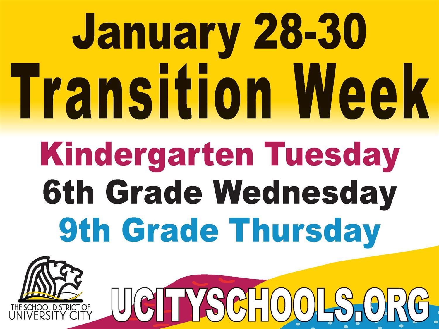 Transition Week Is Coming Jan. 28 -30